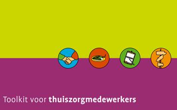 Samenwerken met mantelzorgers - toolkit voor thuiszorgmedewerkers