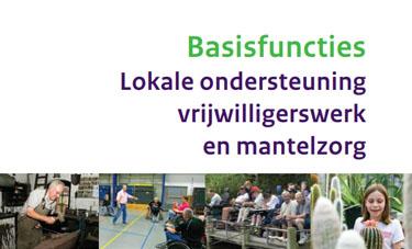 Basisfuncties Lokale ondersteuning vrijwilligerswerk en mantelzorg - VWS 2009